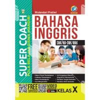 BUKU SUPER COACH BAHASA INGGRIS SMA/MA-SMK/MAK KELAS X K-13 REV