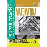 BUKU SUPER COACH MATEMATIKA SMA/MA-SMK/MAK KELAS X KUR. 2013 REVISI