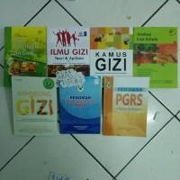 Paket Buku ILMU GIZI - PGRS - PAGT - KAMUS GIZI - ASUHAN GIZI KLINIK