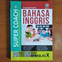 Buku Super Coach Bahasa Inggris SMA Kelas X Kurikulum 2013 Revisi