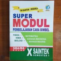 Buku Bimbel - Buku Super Modul SMA Kelas X Saintek Semester 1