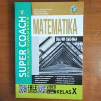 Buku Super Coach Matematika SMA Kelas X Kurikulum 2013 Revisi