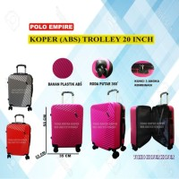KOPER TROLLEY 20 INCH POLO EMPIRE ABS KOPER UMROH TAS