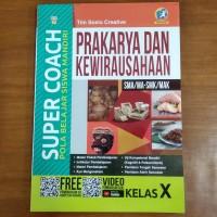 Buku Super Coach Prakarya SMA Kelas X Kurikulum 2013 Revisi