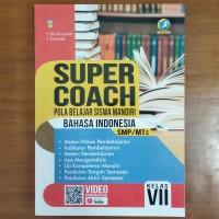 Buku Super Coach Bahasa Indonesia SMP Kelas VII Kurikulum 2013 Revisi