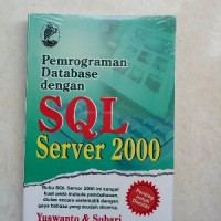 ORI PEMROGRAM DATABASE DENGAN SQL SERVER 2000 Buku Komputer