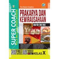 BUKU SUPER COACH PRAKARYA DAN KEWIRAUSAHAAN SMA-SMK KELAS X K13 REV.