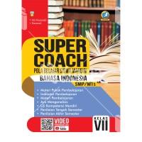 BUKU SUPER COACH BAHASA INDONESIA SMP/MTs KELAS VII KUR. 2013 REVISI