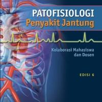 ORIGINAL Patofisiologi Penyakit Jantung ED 6 - Lilly - NEW RELEASE