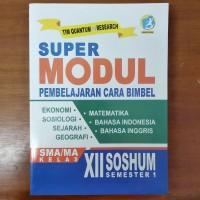 Buku Bimbel - Buku Super Modul SMA Kelas XII Soshum Semester 1