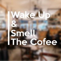 Stiker Quote Coffe Toko Cafe Kopi Kaca Wall Sticker