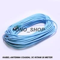 KUALITAS SUPER Kabel Antenna Coaxial 3C Kitani 25 Meter