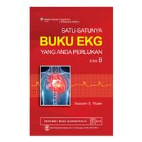 [ORIGINAL]  Satu-Satunya Buku EKG Yang Anda Perlukan 8e - Malcolm S.