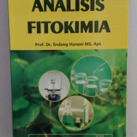 Analisis Fitokimia Prof. Dr. Endang Hanani MS., Apt.