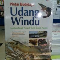 BUKU PINTAR BUDIDAYA UDANG WINDU - SRI RUSMIATI.S.Pt.