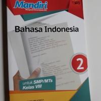 Bahasa Indonesia Mandiri kelas 2 SMP (kumpulan soal)