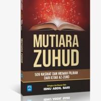 Buku Mutiara Zuhud - 509 Nasihat Dan Hikmah Pilihan