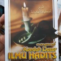 Buku Mengenal Kaedah Dasar Ilmu Hadits Penjelasan Al-Mandhumah