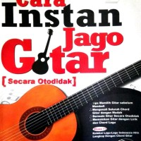 Harga jual buku cara instan jago gitar tanpa cd pembelajaran | antitipu.com
