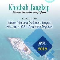 Khotbah Jangkep Edisi 1 & 2 Tahun 2019