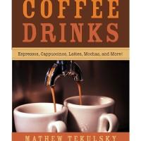 Making Your Own Gourmet Coffee Drinks: Espressos, Cappuccinos... eBook