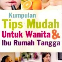 Ori Kumpulan Tips Mudah Untuk Wanita Dan Ibu Rumah Tangga Buku Busana