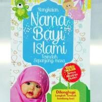 Rangkaian Nama Bayi Islami Terindah Sepanjang Masa