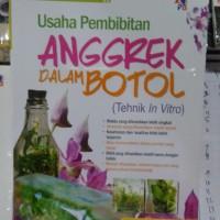 Buku Usaha Pembibitan Anggrek Dalam Botol/Pustaka Baru