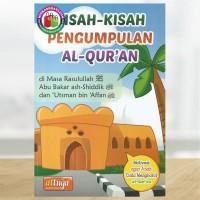 Kisah-Kisah Pengumpulan Al-Qur'an (Versi Anak-anak)