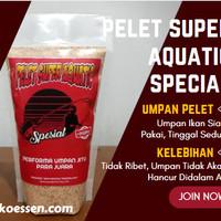 Umpan Pelet Super Aquatic Special Paling Jitu Kualitas Premium