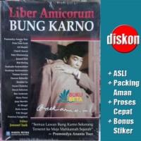 Liber Amicorum Bung Karno - Pramoedya Ananta Toer