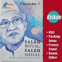 Saleh Ritual Saleh Sosial - Gus Mus (KH A Mustafa Bisri)