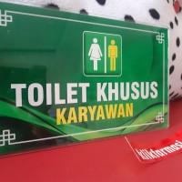 Papan Akrilik Toilet Karyawan