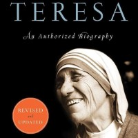 Mother Teresa (Revised Edition): An Authorized Biography [eBook]