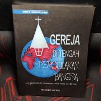 Gereja Ditengah Pergelokan Bangsa