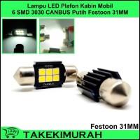 Lampu LED Plafon Kabin Mobil 6 SMD 3030 CANBUS Festoon 31MM Putih