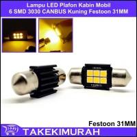 Lampu LED Plafon Kabin Mobil 6 SMD 3030 CANBUS Festoon 31MM Kuning