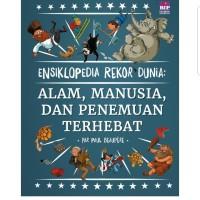 ensiklopedia rekor dunia : alam, manusia dan penemuan