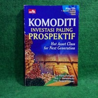 Harga komoditi investasi paling prospektif lie ricky evy i | WIKIPRICE INDONESIA