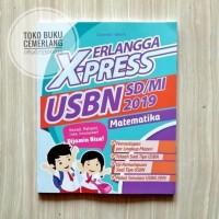 BUKU ERLANGGA X-PRESS UN USBN SD/MI 2019 MATEMATIKA