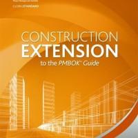Construction Extension to the PMBOK Guide (BUKU CETAK)