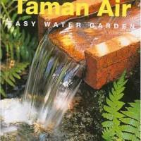 Buku Menata Taman Air (Easy Water Garden). Produk Baru!