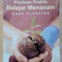 Buku Panduan Praktis Belajar Menanam (Easy Planting). Produk Baru!