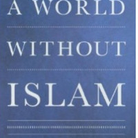 A World Without Islam (MM)