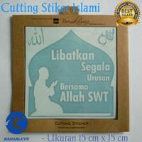 Cutting Sticker Dakwah Islami - Kata Mutiara Islami