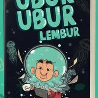Ubur-Ubur Lembur - Raditya Dika