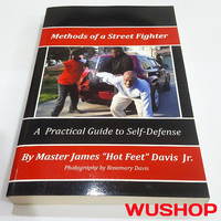 buku Methods of a Street Fighter: A Practical Guide for Self-Defense.