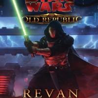 Revan (Star Wars: The Old Republic #1) by Drew Karpyshyn [eBook]