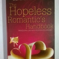 Novel Chicklit Being Single Happy - The Hopeless Romantic Handbook
