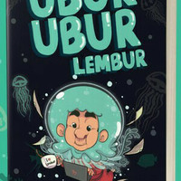 Ubur-Ubur Lembur - Raditya Dika NEW SEGEL BUKU NOVEL  ORIGINAL